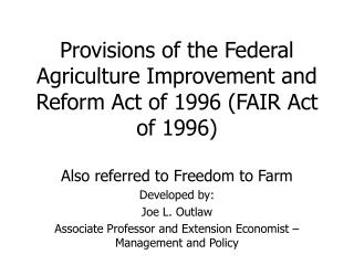 Developed by: Joe L. Outlaw Associate Professor and Extension Economist – Management and Policy