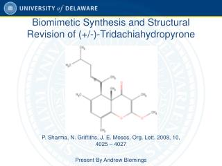 Biomimetic Synthesis and Structural Revision of (+/-)-Tridachiahydropyrone