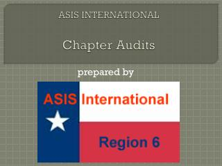 ASIS INTERNATIONAL Chapter Audits