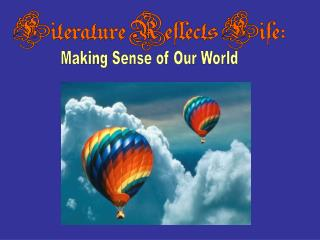 Making Sense of Our World