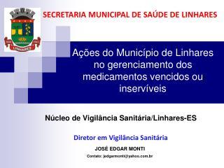 Ações do Município de Linhares no gerenciamento dos medicamentos vencidos ou inservíveis
