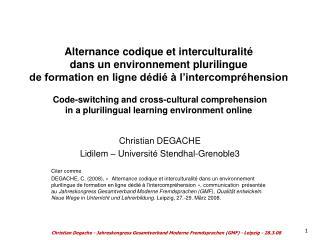 Alternance codique et interculturalit   dans un environnement plurilingue  de formation en ligne d di    l intercompr he