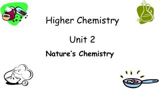 Higher Chemistry Unit 2