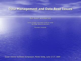 Data Management and Data Base Issues