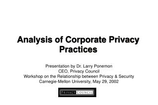 Analysis of Corporate Privacy  Practices