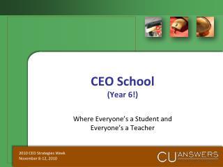 CEO School (Year 6!)