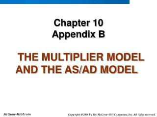 THE MULTIPLIER MODEL AND THE AS/AD MODEL