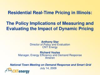 Anthony Star Director of Policy and Evaluation CNT Energy Richard Voytas