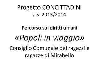 Progetto CONCITTADINI  a.s.  2013/2014  Percorso sui diritti umani