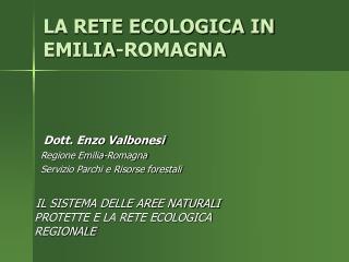 LA RETE ECOLOGICA IN EMILIA-ROMAGNA
