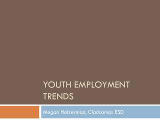 Youth Employment Trends