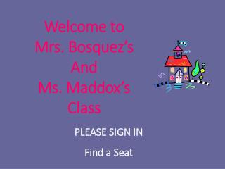 PLEASE SIGN IN  Find a Seat