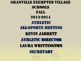 Granville Exempted Village Schools Fall 2013-2014