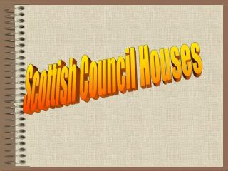Scottish Council Houses