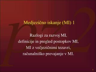 Medjezično iskanje (MI) 1