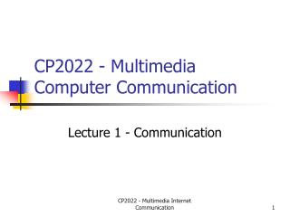 CP2022 - Multimedia Computer Communication