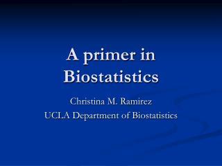 A primer in Biostatistics