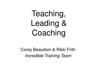 Teaching, Leading & Coaching
