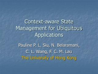 Context-aware State Management for Ubiquitous Applications