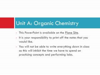 Unit A: Organic Chemistry