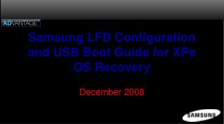 Samsung LFD Configuration and USB Boot Guide for XPe OS Recovery