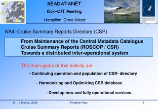 NA4:  Cruise Summary Reports Directory (CSR)