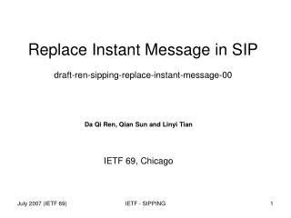 Replace Instant Message in SIP draft-ren-sipping-replace-instant-message-00