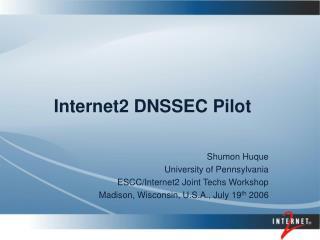 Internet2 DNSSEC Pilot