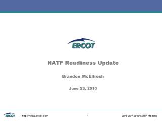 NATF Readiness Update Brandon McElfresh June 23, 2010