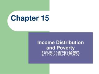 Income Distribution and Poverty ( 所得分配和貧窮 )