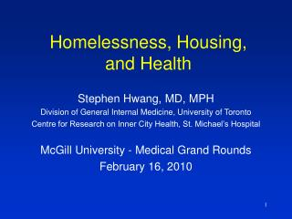 Homelessness, Housing,  and Health