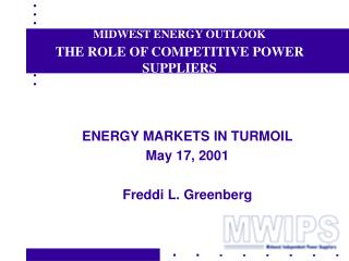MIDWEST ENERGY OUTLOOK THE ROLE OF COMPETITIVE POWER SUPPLIERS