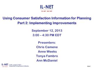 Using Consumer Satisfaction Information for Planning Part 2: Implementing Improvements