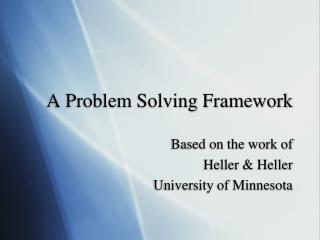 A Problem Solving Framework