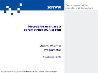 Metode de evaluare a parametrilor AOR ?i  FRR