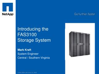 Introducing the FAS3100  Storage System