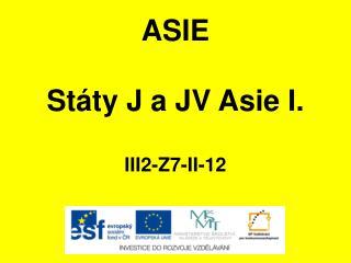 ASIE Státy J a JV Asie I. III2-Z7-II-12