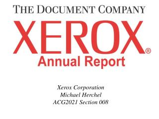 Xerox Corporation Michael Herchel ACG2021 Section 008