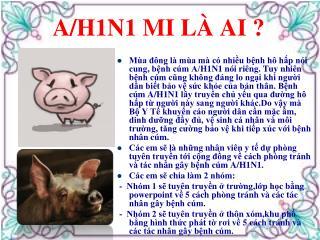 A/H1N1 MI LÀ AI ?