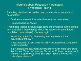 Inference about Population Parameters: Hypothesis Testing