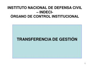 INSTITUTO NACIONAL DE DEFENSA CIVIL � INDECI- �RGANO DE CONTROL INSTITUCIONAL