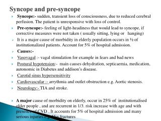 Syncope and pre-syncope