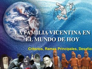 LA FAMILIA VICENTINA EN EL MUNDO DE HOY