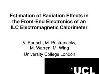 Estimation of Radiation Effects in the Front-End Electronics of an ILC Electromagnetic Calorimeter