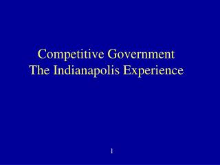 Competitive Government The Indianapolis Experience