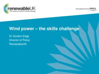 Wind power – the skills challenge