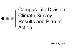 Campus Life Division Climate Survey Results and Plan of Action