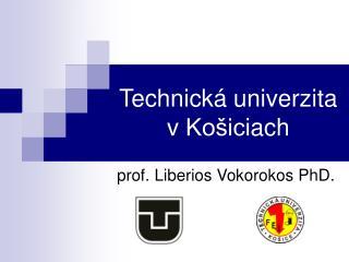 Technick á univerzita  v  Košic iach