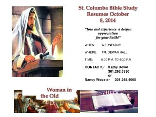 "St. Columba Bible Study Resumes October 8, 2014 ""Join and experience  a deeper appreciation"