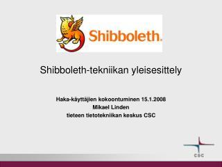 Shibboleth-tekniikan yleisesittely